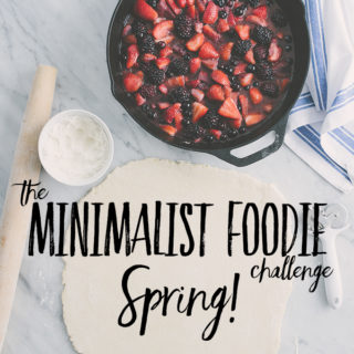 The spring edition of the Minimalist Foodie Challenge is here! One foodie's journey to reduce waste, spend less, buy the best and maximize variety.