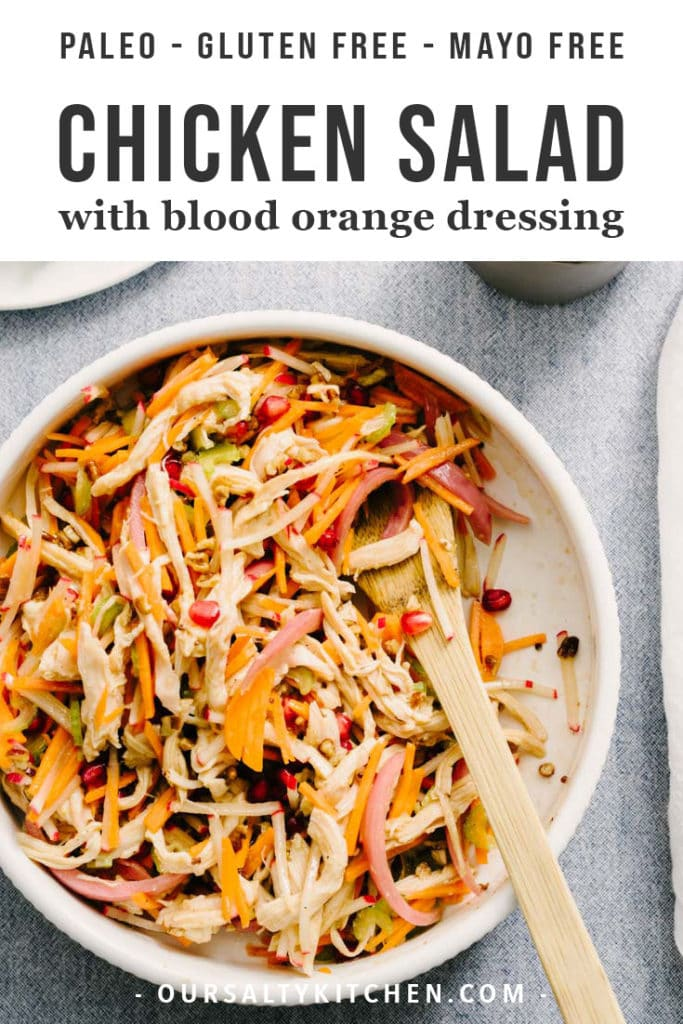 A bowl of no mayo chicken salad with blood orange vinaigrette.