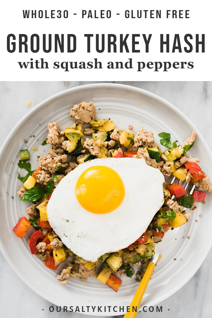 Need a need paleo or Whole30 breakfast idea? Try this easy, low carb ground turkey hash. It's one of my favorite make ahead paleo ground turkey recipes. Serve it with or without a fried egg - it's tasty and satisfying either way. This recipe is great for meal prep, a healthy dinner, or a yummy warm breakfast! #whole30 #paleo #breakfast #dinner #healthy #healthyrecipes #lowcarb