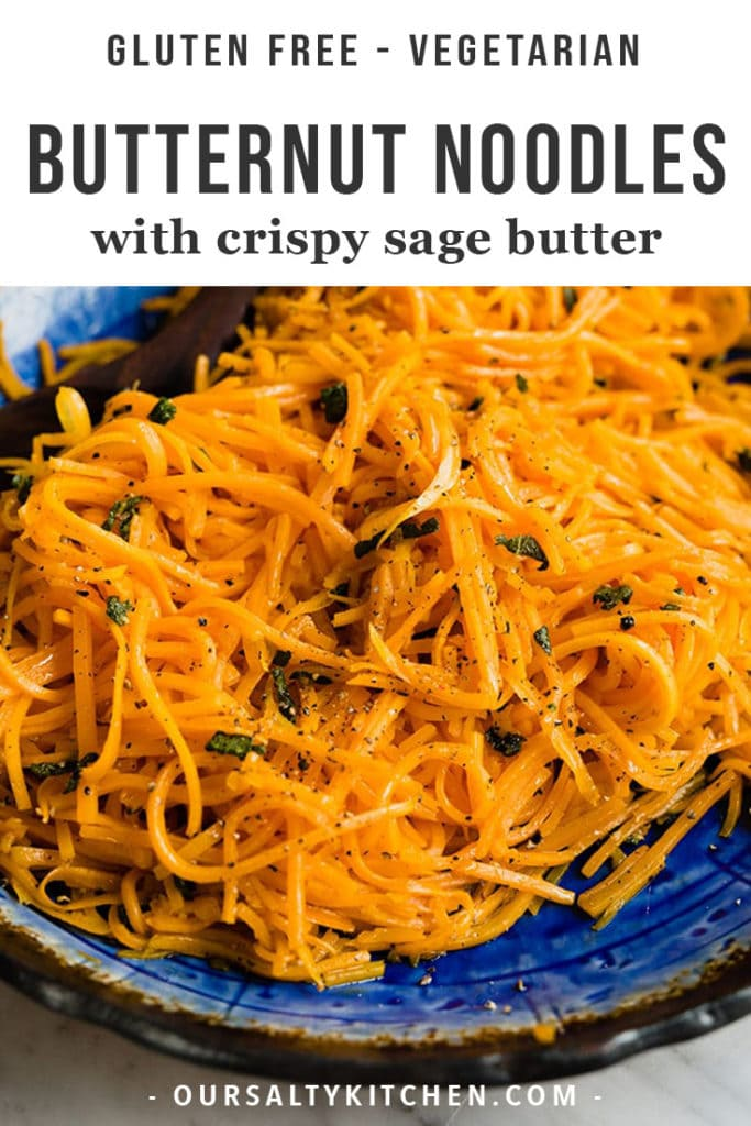 You need this recipe for butternut squash noodles with crispy sage butter in your gluten-free rotation ASAP! They're a fast, easy, delicious, and nutritious pasta substitution or side dish.