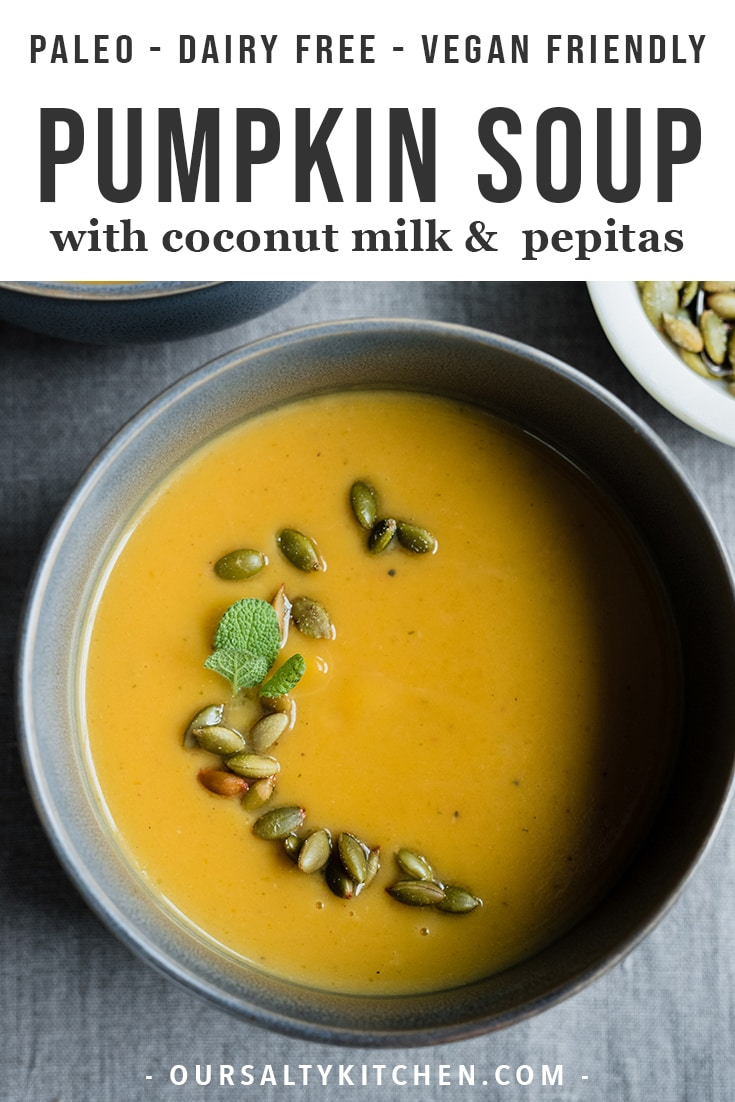 This roasted pumpkin soup recipe is the reason for the fall season. Fresh roasted sugar pumpkins make for a bright, fresh, and sweet flavor. Coconut milk makes it creamy, but keeps the texture light and fresh. This is an easy and simple lunch, light dinner, or dinner party appetizer. Because it's paleo, gluten free, dairy free, and vegan friendly, this pumpkin soup is a recipe everyone can love! #vegan #paleo #pumpkin #vegetarian #dairyfree #glutenfree #soup #healthy #healthyrecipes #fall