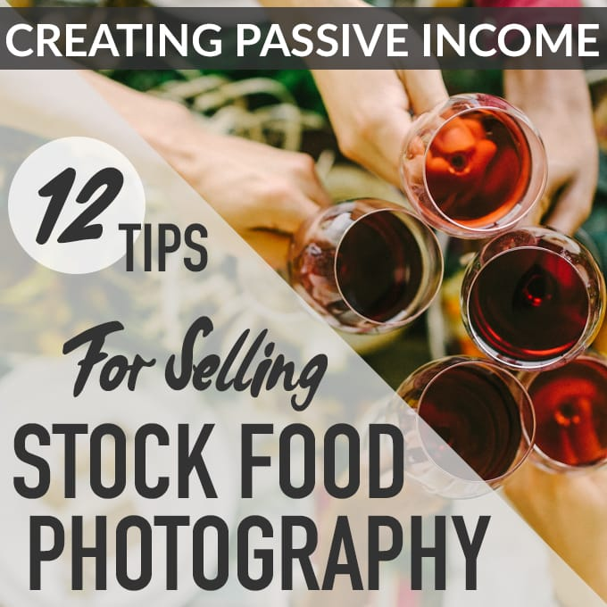 Passive income for food bloggers! Tips from industry stock photography veterans on how to make a passive income selling your food photography for stock. Tried and true strategies for maintaining a successful stock food portfolio.