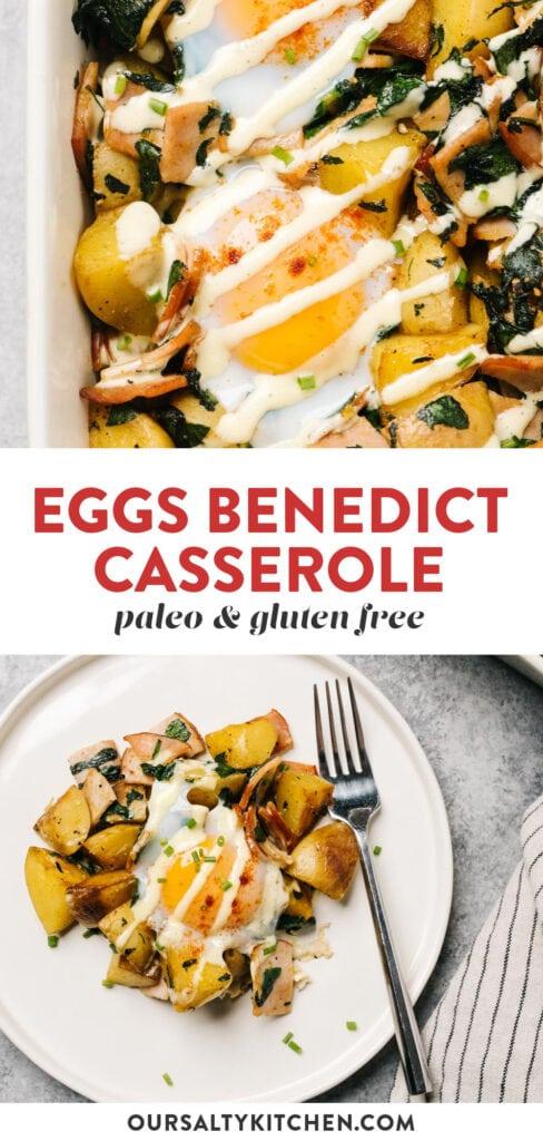 Pinterest collage for a paleo and grain free eggs benedict casserole recipe.