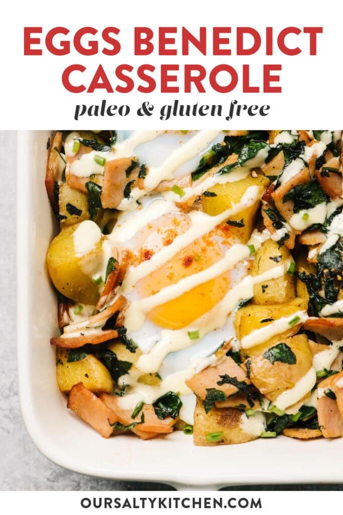 Pinterest image for a paleo and grain free eggs benedict casserole recipe.