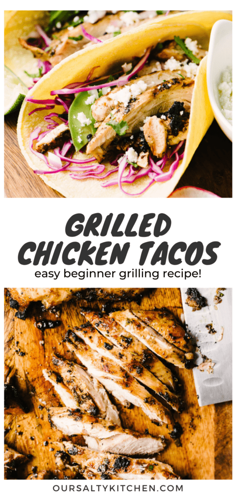 """Side view of a grilled chicken taco recipe and sliced grilled chicken thigh on a cutting board with a title bar in the middle that reads """"grilled chicken tacos - easy beginner grilling recipe""""."""