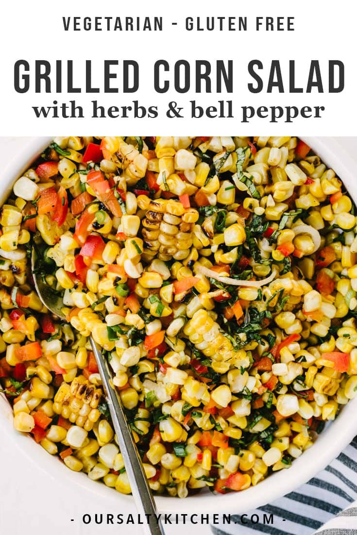This simple grilled corn salad will be your go to side dish all summer long! It's an easy and healthy recipe that's perfect for picnics, pot lucks, summer parties, and more. This recipe comes together in just 30 minutes with smokey charcoal grilled corn, sweet bell peppers, thinly sliced green onions, tons of fresh basil, and a tangy lime dressing. #corn #salad #healthyrecipes #glutenfree #grilling #sidedish #summer