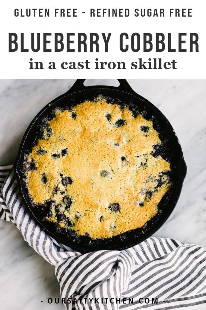 Summer days are made for lazy baking, and there is no better recipe than blueberry cobbler! Homemade cobbler is so easy to make, and the more imperfect, the better! This healthy cobbler recipe is made with a gluten free flour mix over fresh, juicy blueberries then baked in a cast iron skillet. It's crazy delicious and the perfect dessert for a crowd!