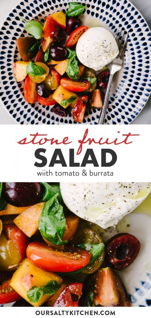 Pinterest collage for a stone fruit salad recipe with tomatoes and burrata cheese.