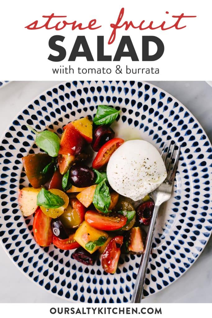 Pinterest image for a stone fruit salad recipe with tomatoes and burrata cheese.