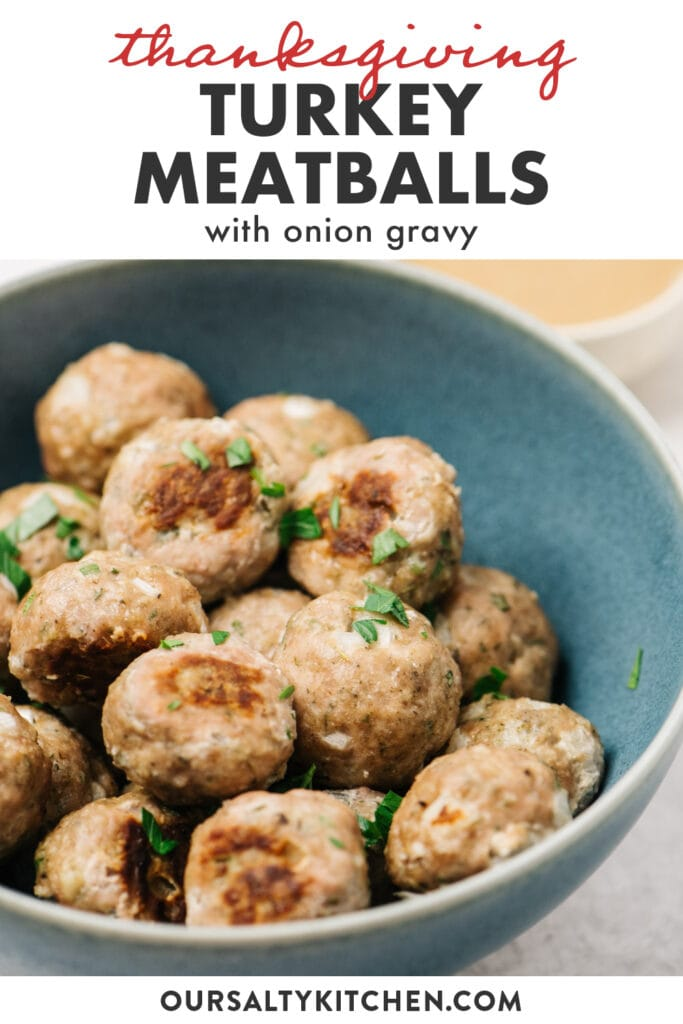 Pinterest image for thanksgiving style turkey meatballs with onion gravy.