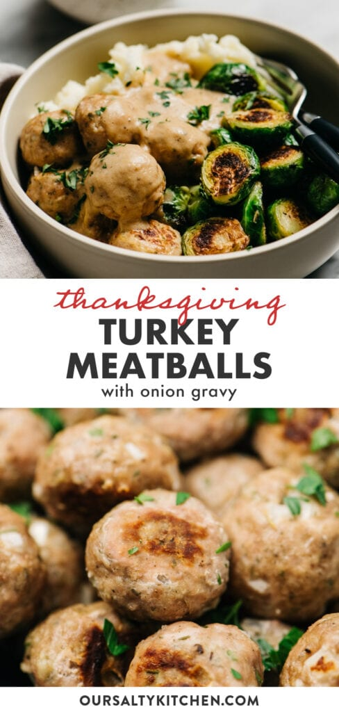 Pinterest collage for thanksgiving style turkey meatballs with onion gravy.