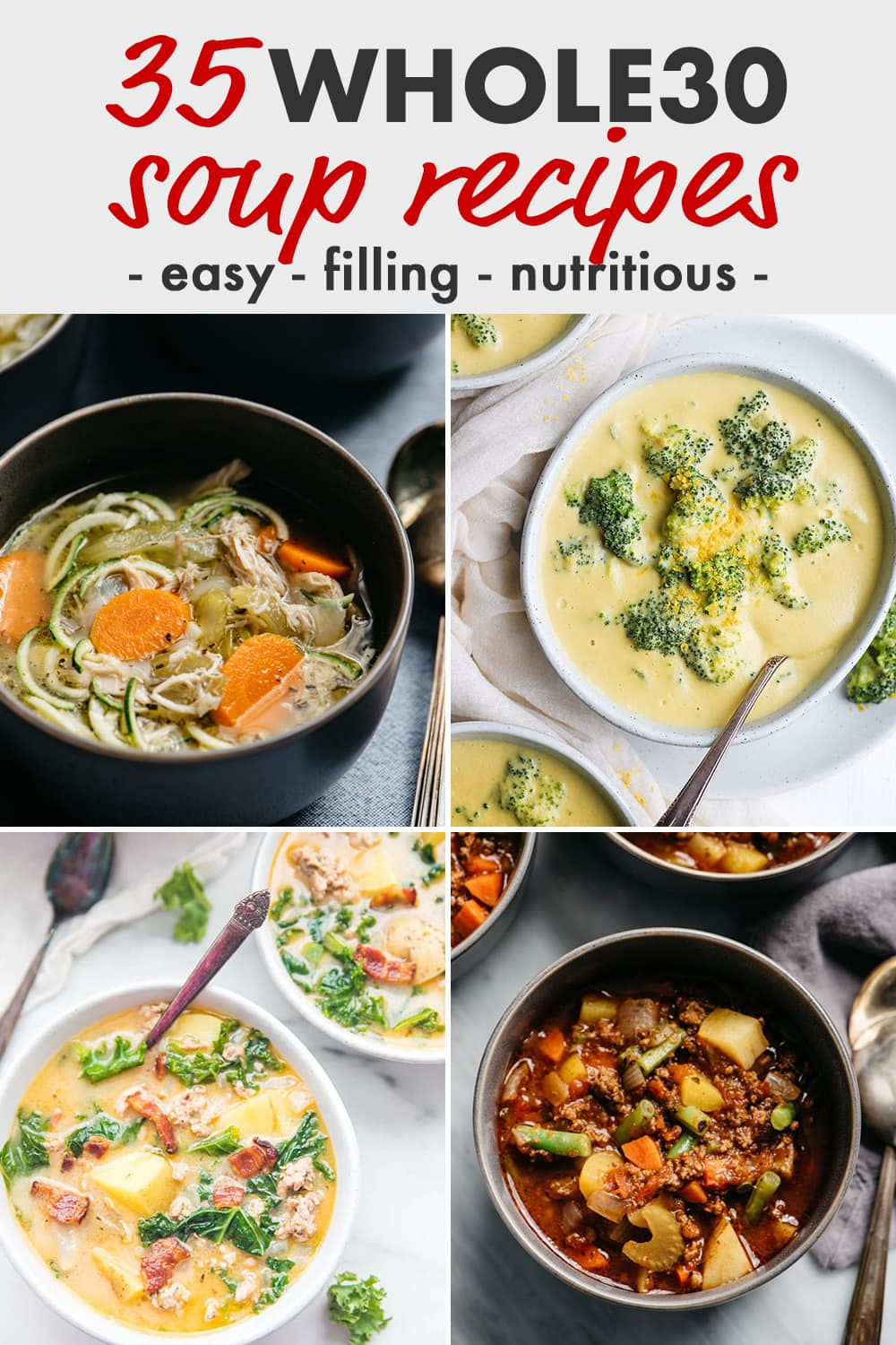 Pinterest collage for a 35 whole30 soup recipes round-up.