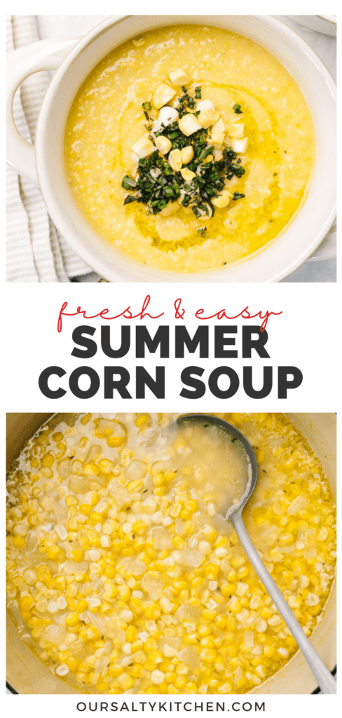 Pinterest collage for a fresh corn soup recipe.