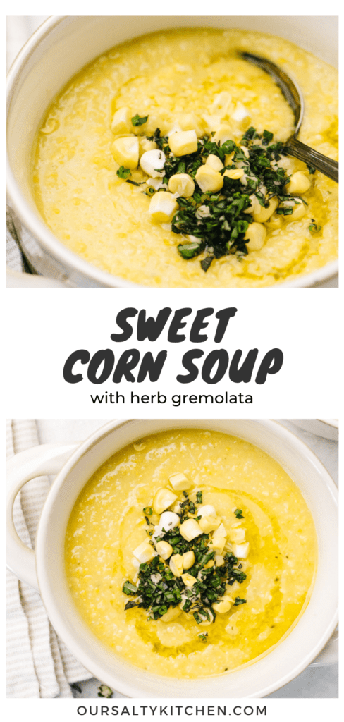 Pinterest collage for a sweet corn soup recipe with herb gremolata.