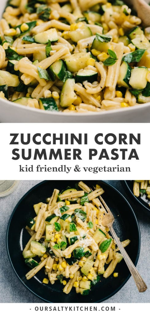 Pinterest image for the recipe Summer Pasta with Zucchini and Corn.