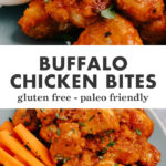 Pinterest collage for boneless buffalo wings recipe (buffalo chicken bites).