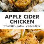 Pinterest collage for apple cider chicken with fresh apples.