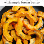 Pinterest image for roasted acorn squash with maple browned butter.