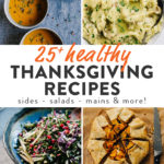 Pinterest collage for a collection of healthy thanksgiving recipes.