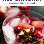 Pinterest image for a holiday sangria recipe with red wine.