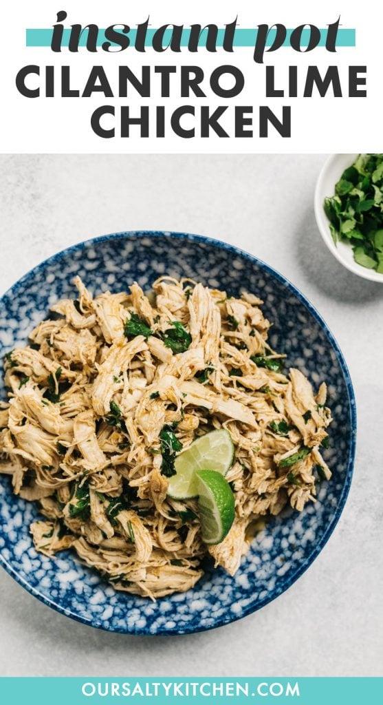 Pinterest image for instant pot cilantro lime chicken recipe.
