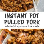 Pinterest collage for an instant pot pulled pork recipe.