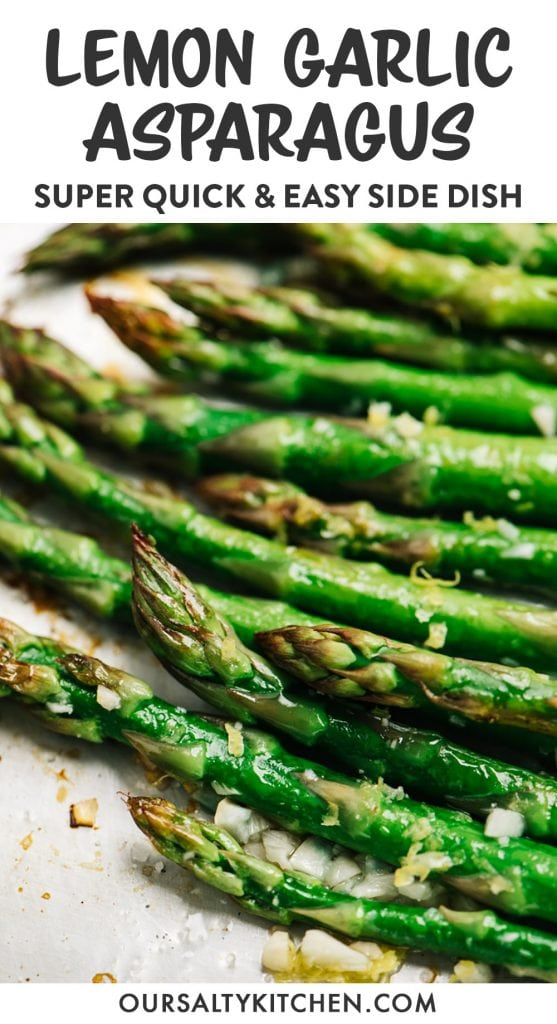 Pinterest image for quick and easy oven roasted asparagus with lemon and garlic.