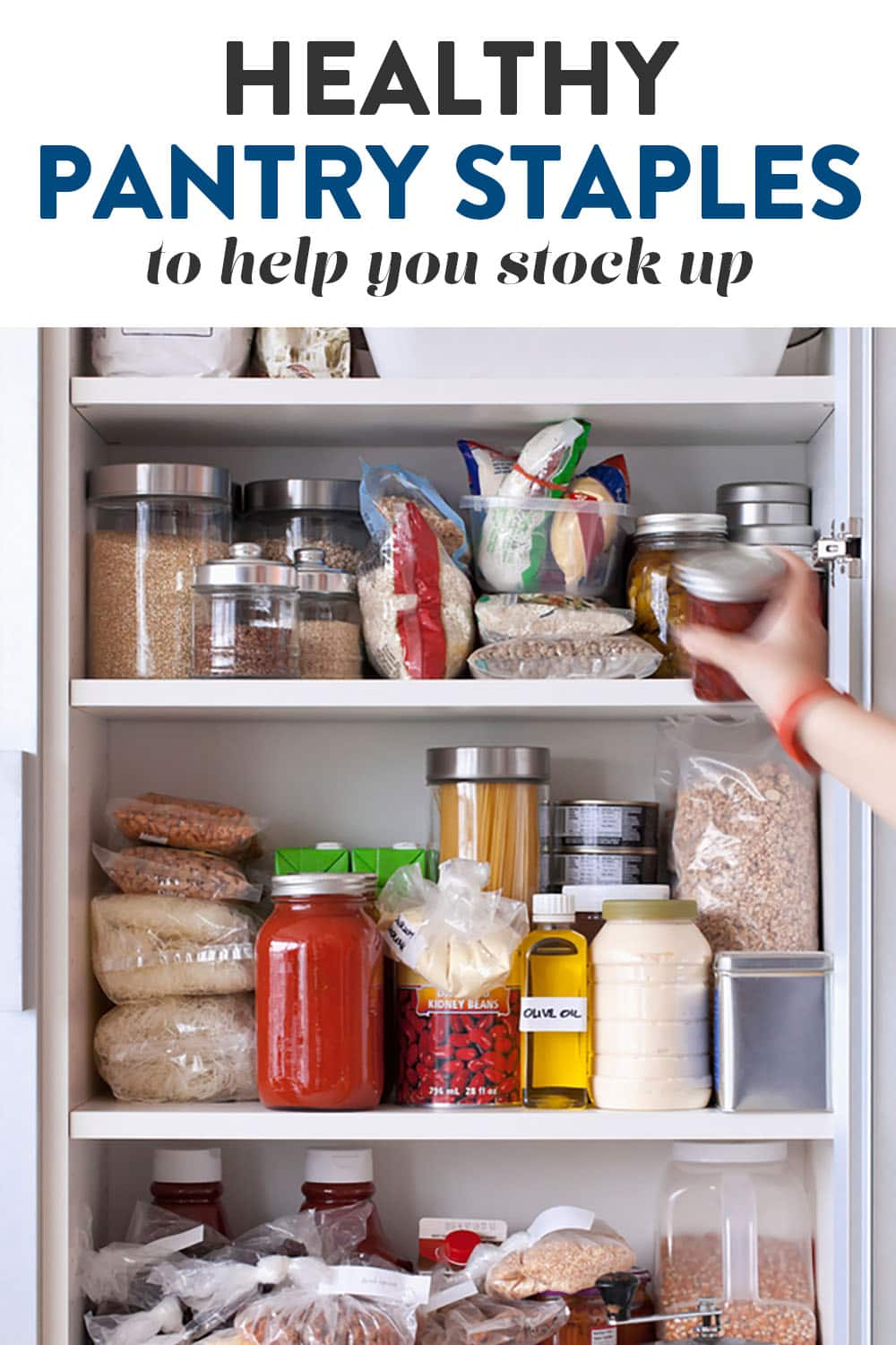 Healthy non perishable foods in a pantry.