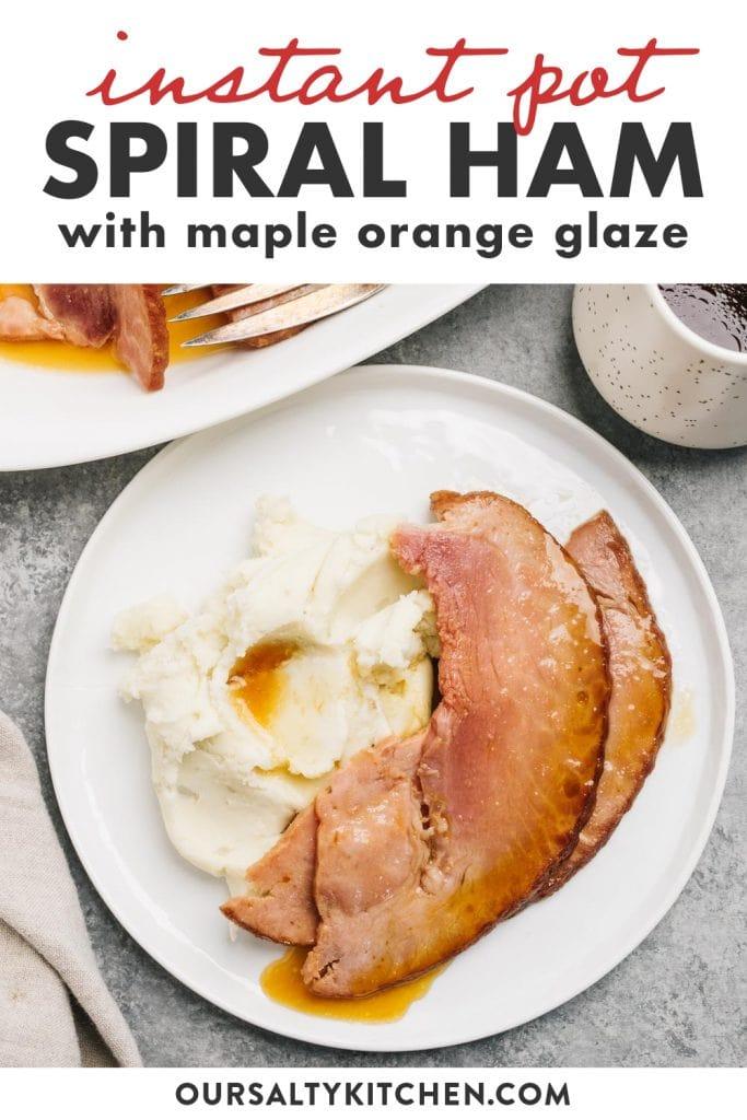 Pinterest image for an instant pot ham recipe.