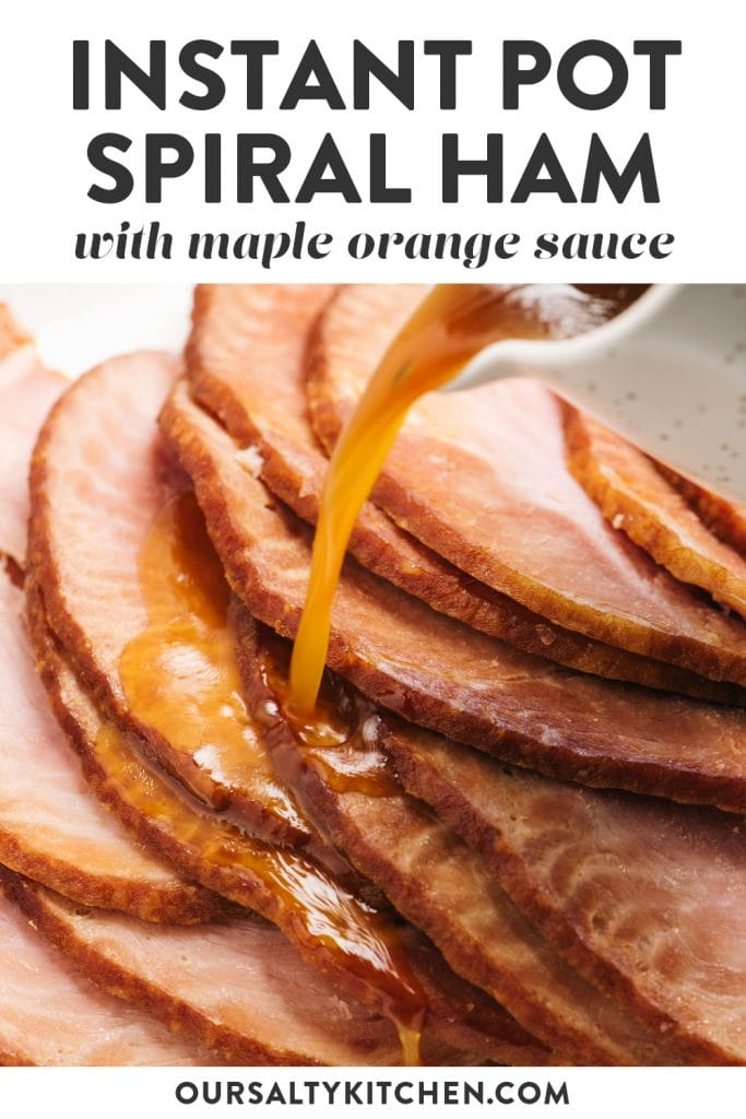 Pinterest image for a spiral ham recipe cooked in the instant pot.