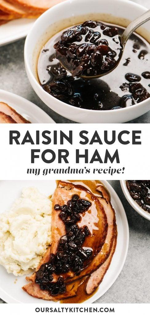 Pinterest collage for classic raisin sauce recipe.