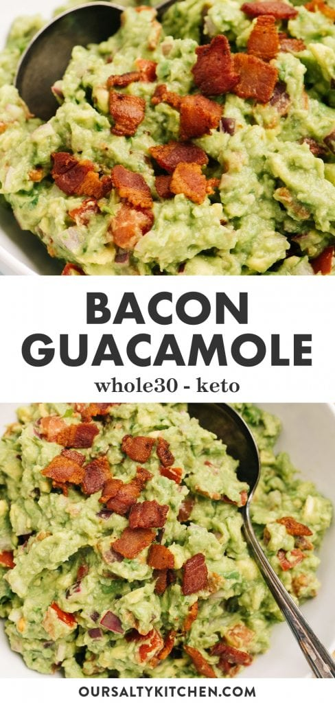 Pinterest collage for a whole30 and keto guacamole recipe with bacon.