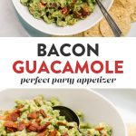 Pinterest collage for a bacon guacamole recipe.