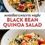 Pinterest collage for a black bean quinoa salad with southwestern style flavors.