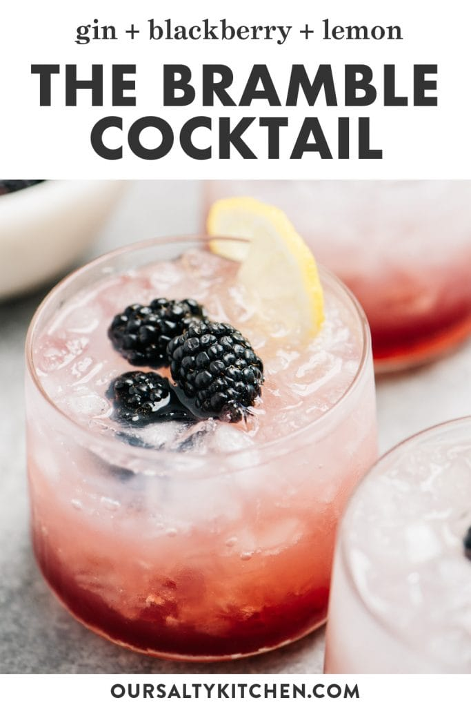 Pinterest image for the bramble - a gin sour with black raspberry liqueur.