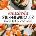 Pinterest collage for stuffed avocados with tomato bruschetta.