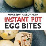 Pinterest collage for Whole30 instant pot egg bites.