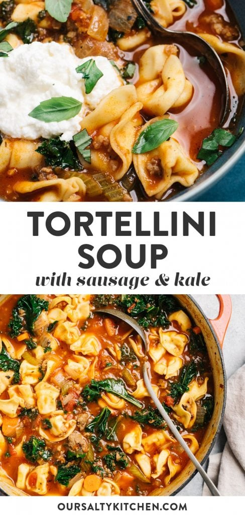 Pinterest collage for an italian sausage and tortellini soup recipe.