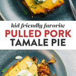 Pinterest collage for a tamale pie recipe using leftover pulled pork.