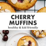 Pinterest collage for healthy cherry muffins with almonds.