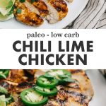 Pinterest collage for a paleo chili lime chicken recipe.