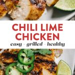 Pinterest collage for a quick and healthy grilled chicken lime chicken recipe.