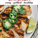 Pinterest image for a quick and healthy grilled chicken lime chicken recipe.