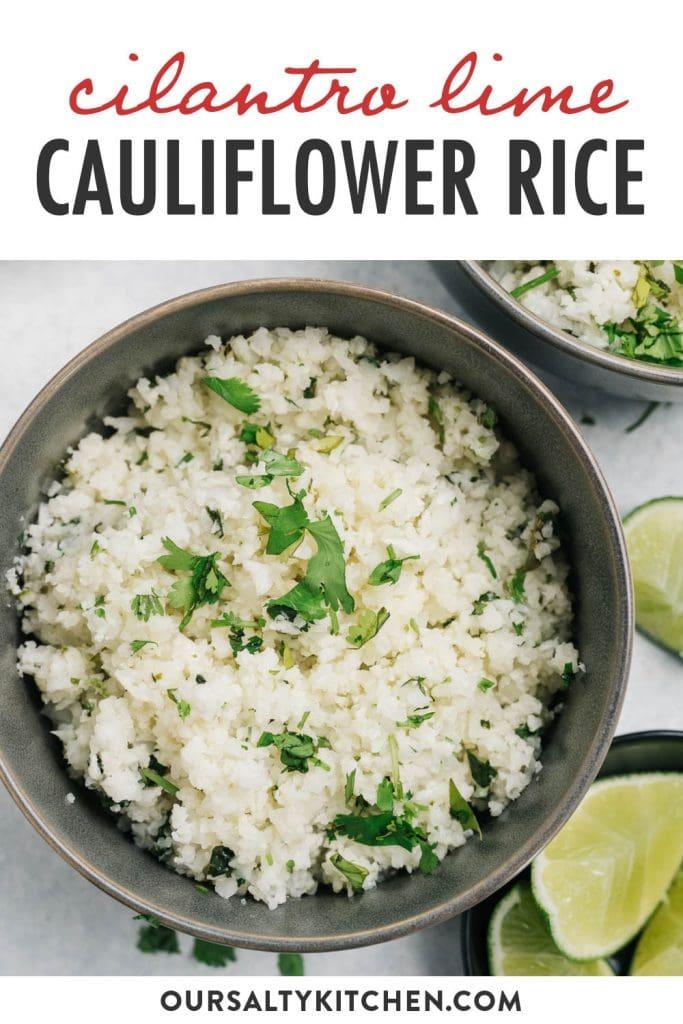 Pinterest image for a cilantro lime cauliflower rice recipe.