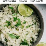 Pinterest image for a Whole30 recipe for cilantro lime cauliflower rice.