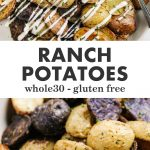Pinterest collage for whole30 ranch potatoes recipe.