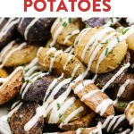 Pinterest image for an oven roasted ranch potatoes recipe.