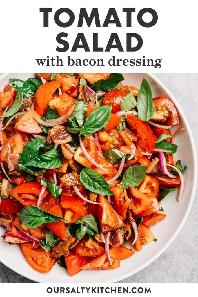 Pinterest image for a tomato salad recipe with warm bacon dressing.