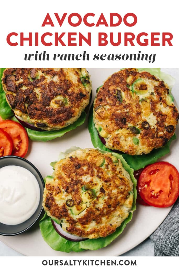 Pinterest image for a recipe for ground chicken burgers with avocado and ranch seasoning.