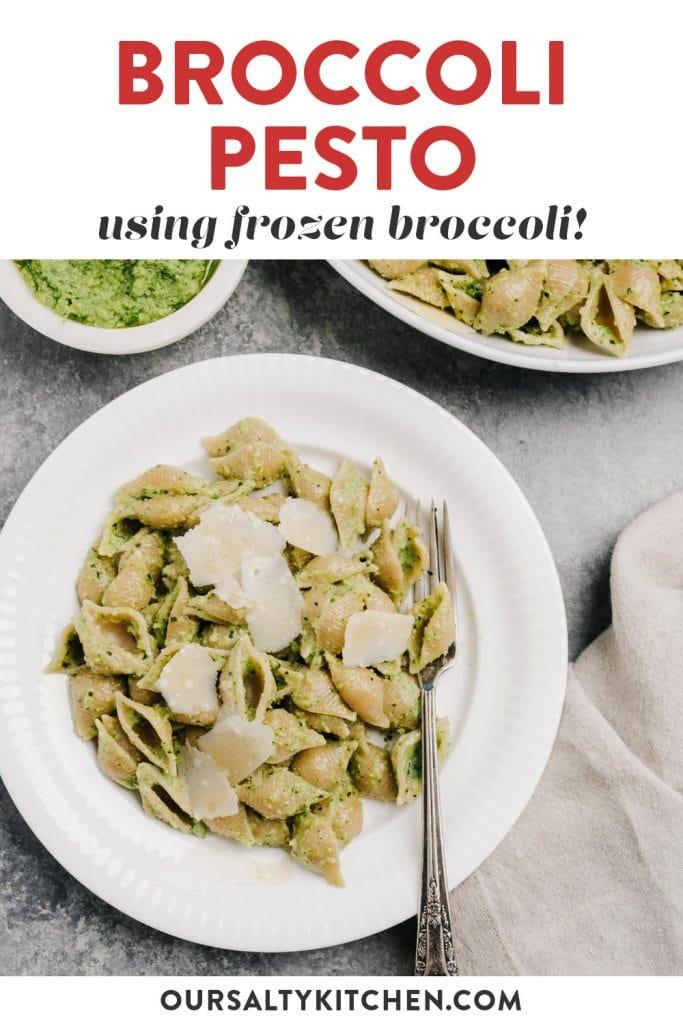 Pinterest image for a broccoli pesto pasta recipe featuring frozen broccoli.